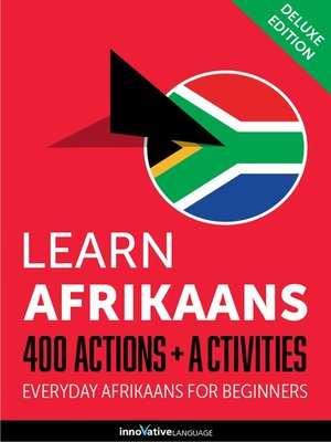 cover image of Learn Afrikaans: 400 Actions + Activities