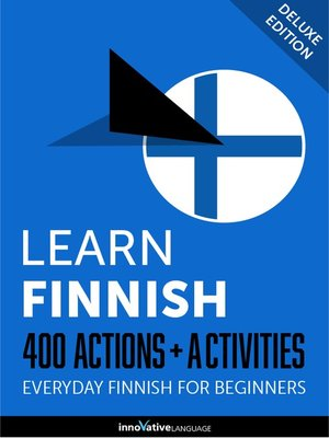 cover image of Learn Finnish: 400 Actions + Activities