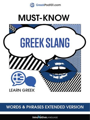 cover image of Must-Know Greek Slang Words & Phrases