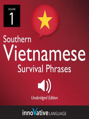 cover image of Learn Vietnamese: Southern Vietnamese Survival Phrases, Volume 1