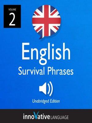 cover image of British English Survival Phrases, Volume 2