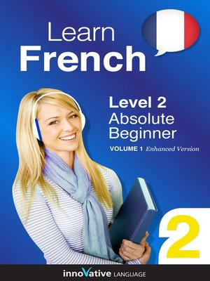 cover image of Learn French: Level 2: Absolute Beginner French