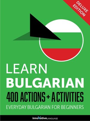 cover image of Learn Bulgarian: 400 Actions + Activities