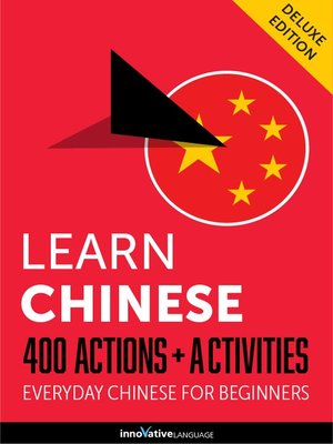 cover image of Learn Chinese: 400 Actions + Activities