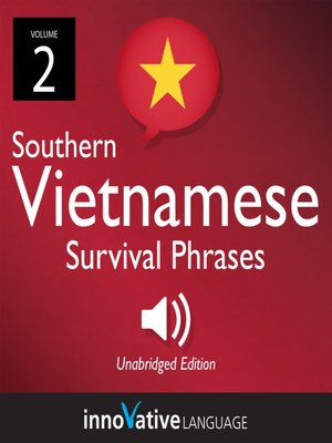 cover image of Learn Vietnamese: Southern Vietnamese Survival Phrases, Volume 2