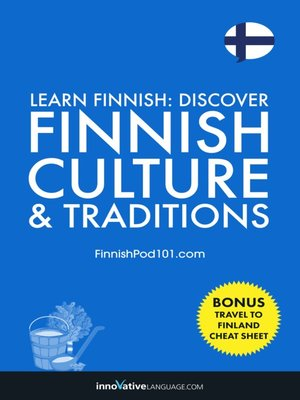 cover image of Discover Finnish Culture & Traditions