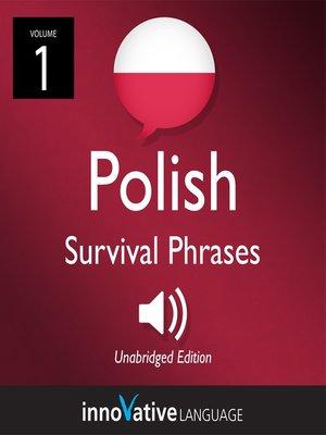 cover image of Learn Polish: Polish Survival Phrases, Volume 1
