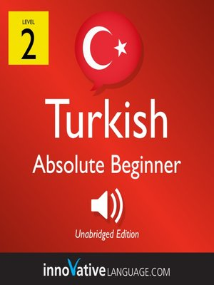cover image of Learn Turkish: Level 2: Absolute Beginner Turkish, Volume 1