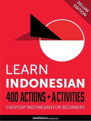 cover image of Learn Indonesian: 400 Actions + Activities