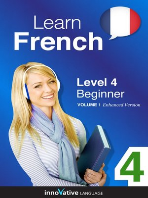 cover image of Learn French: Level 4: Beginner French