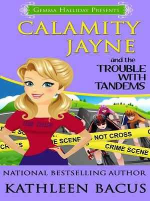 cover image of Calamity Jayne and the Trouble with Tandems