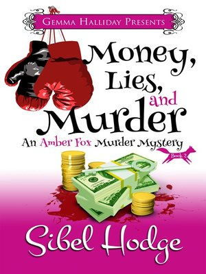 cover image of Money, Lies, and Murder