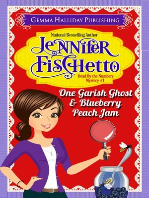 cover image of One Garish Ghost & Blueberry Peach Jam