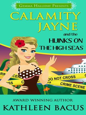 cover image of Calamity Jayne and the Hijinks on the High Seas