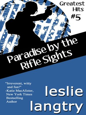cover image of Paradise by the Rifle Sights