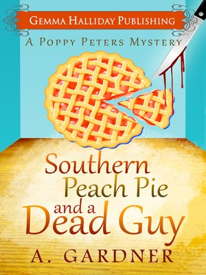 cover image of Southern Peach Pie & A Dead Guy