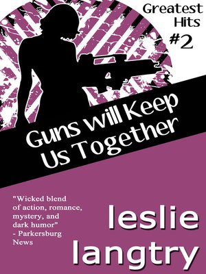 cover image of Guns Will Keep Us Together