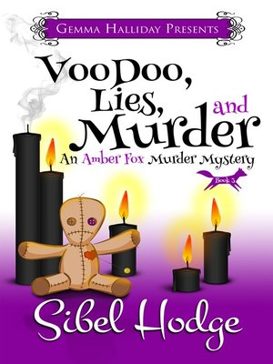 cover image of Voodoo, Lies, and Murder