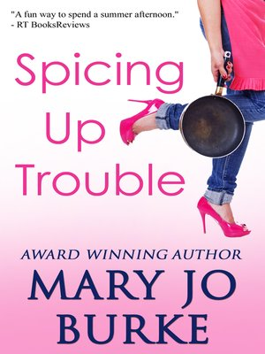 cover image of Spicing Up Trouble