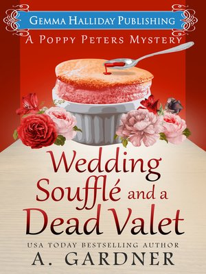 cover image of Wedding Soufflé and a Dead Valet