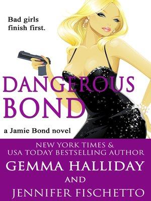 cover image of Dangerous Bond