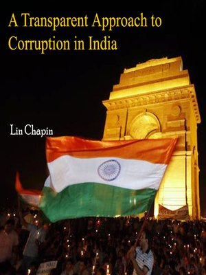 cover image of A Transparent Approach to Corruption in India