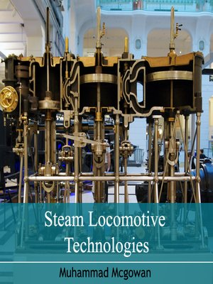 cover image of Steam Locomotive Technologies