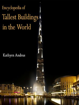 cover image of Encyclopedia of Tallest Buildings in the World