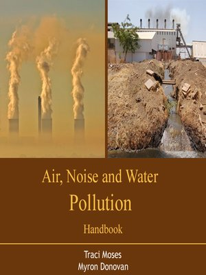 cover image of Air, Noise and Water Pollution Handbook