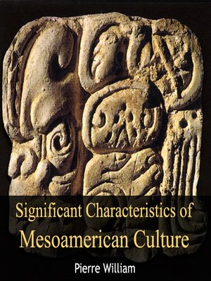 cover image of Significant Characteristics of Mesoamerican Culture