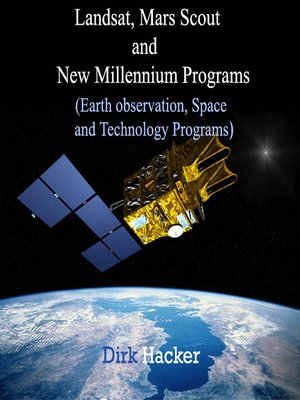 cover image of Landsat, Mars Scout and New Millennium Programs