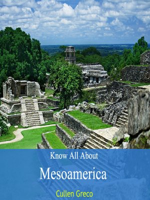cover image of Know All About Mesoamerica