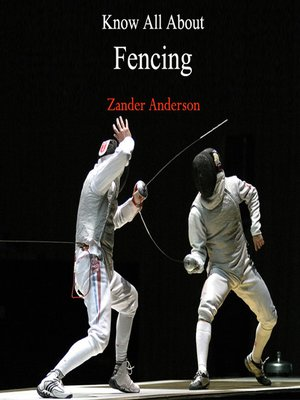 cover image of Know All About Fencing