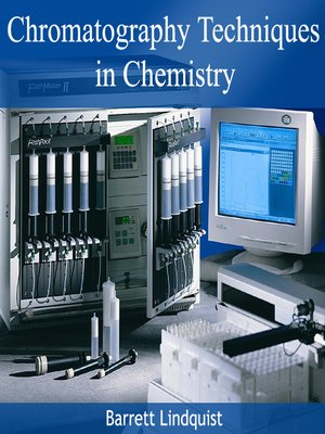 cover image of Chromatography Techniques in Chemistry