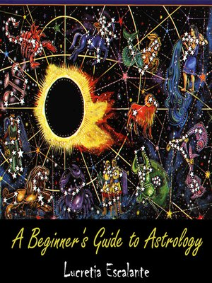 cover image of A Beginner's Guide to Astrology