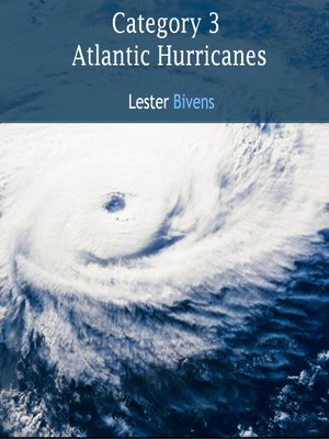 cover image of Category 3 Atlantic Hurricanes