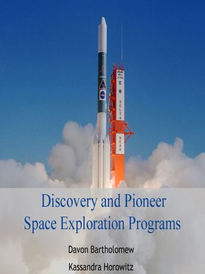cover image of Discovery and Pioneer Space Exploration Programs