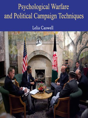 cover image of Psychological Warfare and Political Campaign Techniques