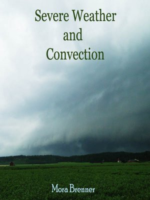 cover image of Severe Weather and Convection