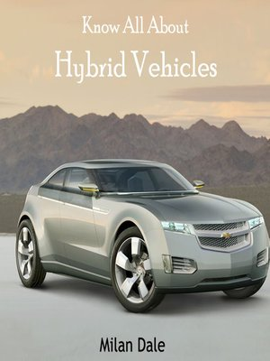 cover image of Know All About Hybrid Vehicles