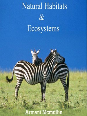 cover image of Natural Habitats and Ecosystems