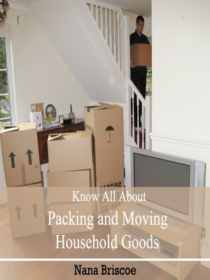 cover image of Know All About Packing and Moving Household Goods