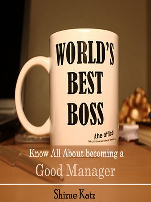 cover image of Know All About becoming a Good Manager