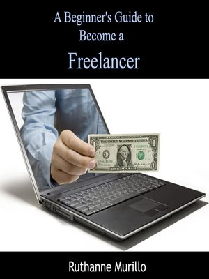 cover image of A Beginner's Guide to Become a Freelancer