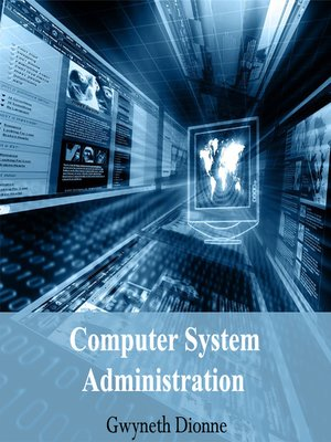 cover image of Computer System Administration