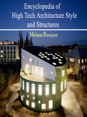 cover image of Encyclopedia of High Tech Architecture Style and Structures
