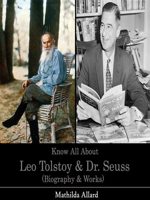 cover image of Know All About Leo Tolstoy and Dr. Seuss