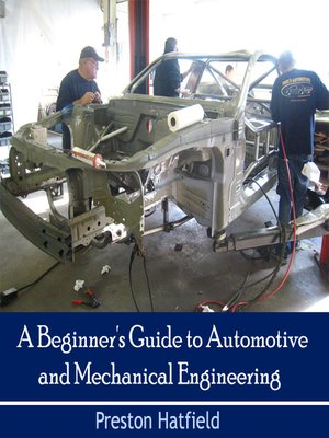 cover image of A Beginner's Guide to Automotive and Mechanical Engineering