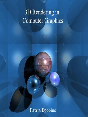 cover image of 3D Rendering in Computer Graphics