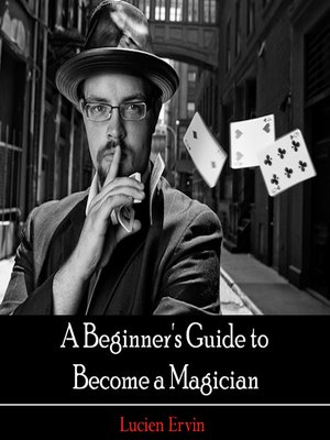 cover image of A Beginner's Guide to Become a Magician
